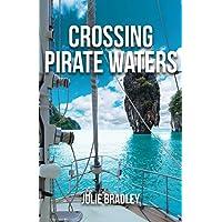 Crossing Pirate Waters: 2