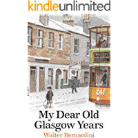 My Dear Old Glasgow Years