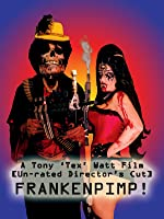 Frankenpimp (Unrated Director's Cut) [2009]