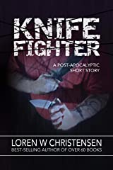 Knife Fighter, A Short Story Kindle Edition