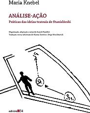 Análise-ação: Práticas das ideias teatrais de Stanislávski