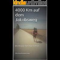 4000 Km auf dem Jakobsweg: Der Beginn einer langen Reise
