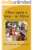 Once upon a time - in Africa