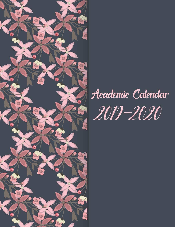 Academic Calendar 2019-2020: Agenda Planner Monthly Weekly ...