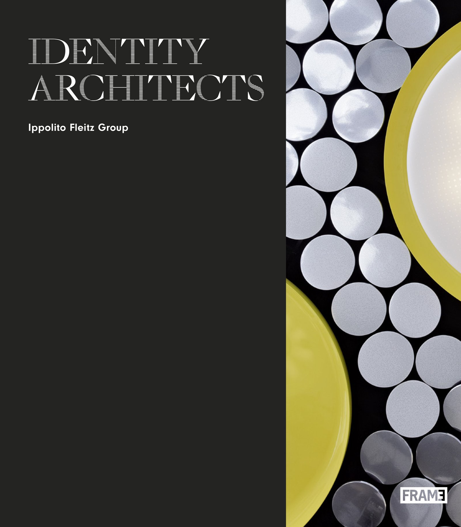 Download Identity Architects: Ippolito Fleitz Group PDF