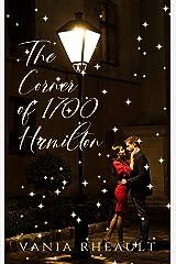 The Corner of 1700 Hamilton Kindle Edition
