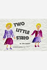 Two Little Girls Kindle Edition