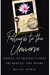 Postcards to the Universe: Harness the Universe's Power and Manifest Your Dreams Paperback
