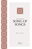 The Book of Song of Songs (2nd Edition): Divine Romance (The Passion Translation)