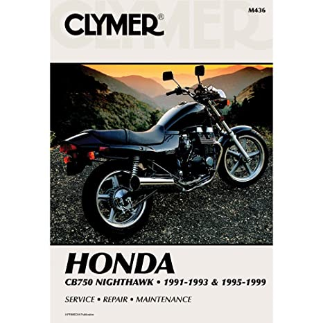 amazon com clymer honda cb750 nighthawk 1991 1993 1995 1999 rh amazon com