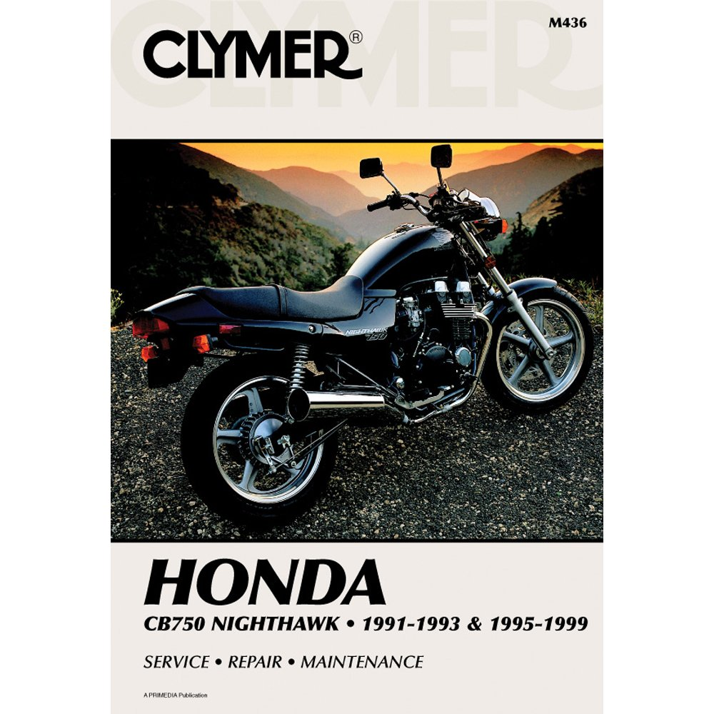 Honda Cb750 Nighthawk, 1991-1993 & 1995-1999: Service, Repair, Maintenance (Clymer Motorcycle Repair) (Paperback) - Common