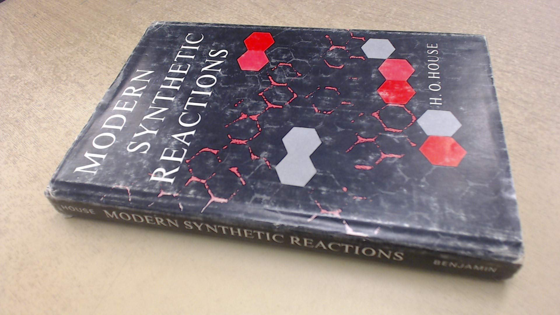Modern synthetic reactions the organic chemistry monograph series hardcover december 1 1965