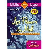 Bibliolycée Les Fleurs du mal Baudelaire BAC 2020 - Parcours Alchimie poétique (texte intégral)