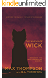 The Whens Of Wick (Return of The Wick Chronicles Book 1)