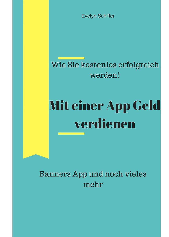 Mit einer App erfolgreich verdienen: Wie Sie kostenlos Geld ...