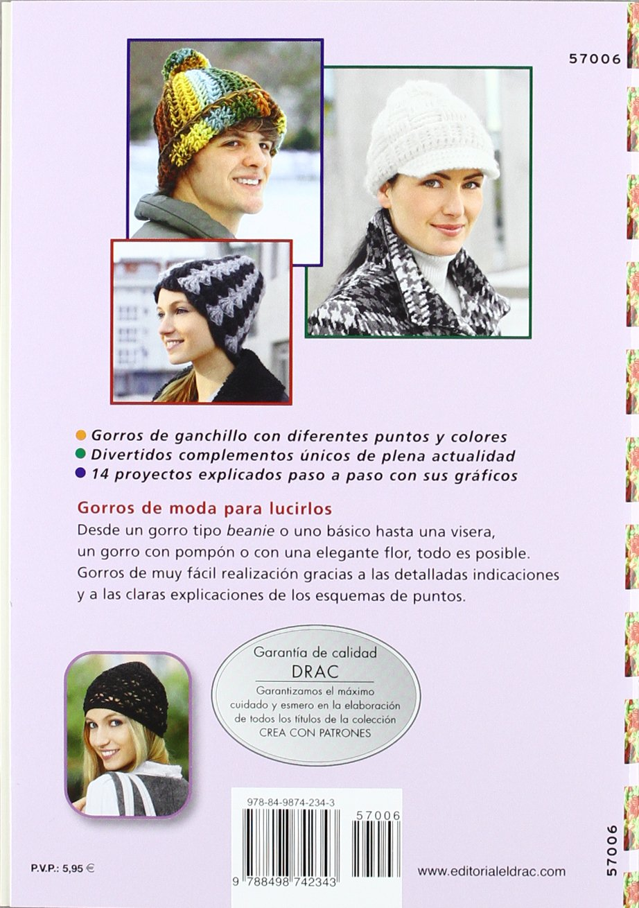 Gorros de ganchillo / Crochet Hats: 14 proyectos paso a paso / 14 Step by Step Projects (Crea con patrones; Serie: Ganchillo) (Spanish Edition): Veronika ...
