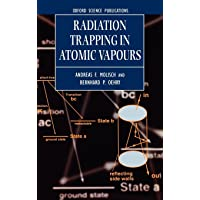 Radiation Trapping in Atomic Vapours (Oxford Science Publications)