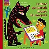 Le livre qui parlait toutes les langues (1CD audio)