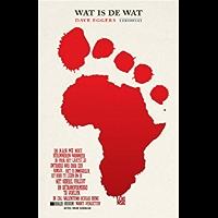 Wat is de wat: De autobiografie van Achak Deng