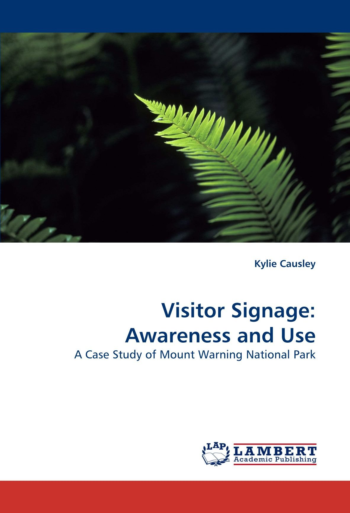Download Visitor Signage: Awareness and Use: A Case Study of Mount Warning National Park pdf