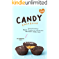 The Candy Cookbook: Sensationally Sweet Treats to Celebrate National Candy Day!