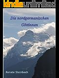 Die nordgermanischen Göttinnen