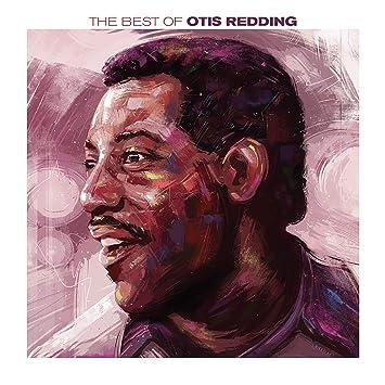 Otis Redding The Best Of Otis Redding Amazon Com Music