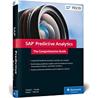 SAP Predictive Analytics: The Comprehensive Guide