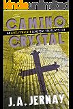 The Camino Crystal (An Ainsley Walker Gemstone Travel Mystery) (English Edition)