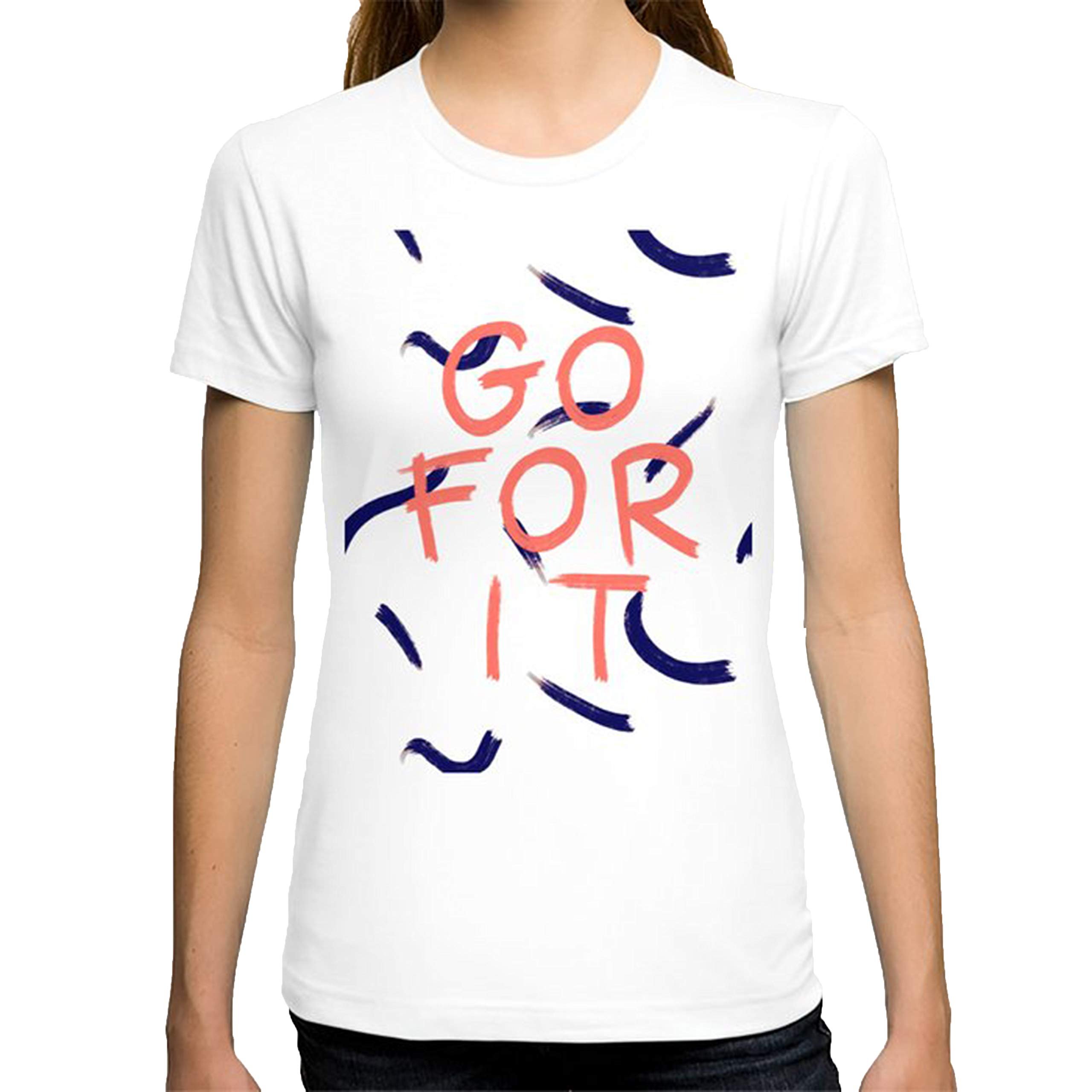 Go For It T Shirt For Funny Letter Print Short Sleeve Tees Tops