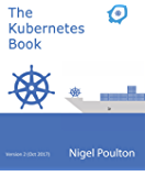 The Kubernetes Book: Version 2 - Oct 2017