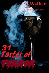 31 Tastes of Terror: Cocktails and Terrifying Tales to Count Down to Halloween Paperback