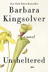 Unsheltered: A Novel Hardcover