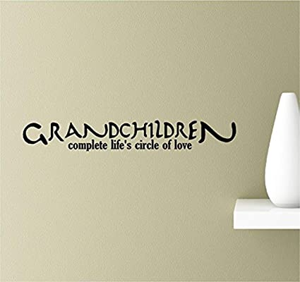 Grandchildren Quotes   Amazon Com Grandchildren Complete Life S Circle Of Love Art