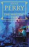 The Shifting Tide (William Monk Mystery, Book 14): A gripping Victorian mystery from London's East End