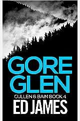 Gore Glen (Cullen & Bain Book 4) Kindle Edition