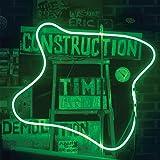 Construction Time & Demolition