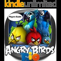 Angry Birds Rio: The Birds Pro Guide