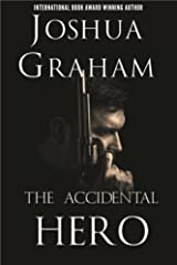 THE ACCIDENTAL HERO Kindle Edition