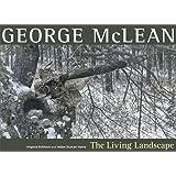 George McLean: The Living Landscape