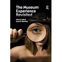 The Museum Experience Revisited