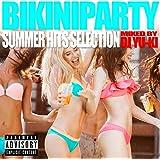 BIKINI PARTY -SUMMER HITS SELECTION-