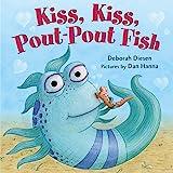 Kiss, Kiss, Pout-Pout Fish (A Pout-Pout Fish Mini Adventure, 6)