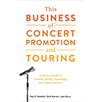 Amazon com: This Business of Concert Promotion and Touring: A