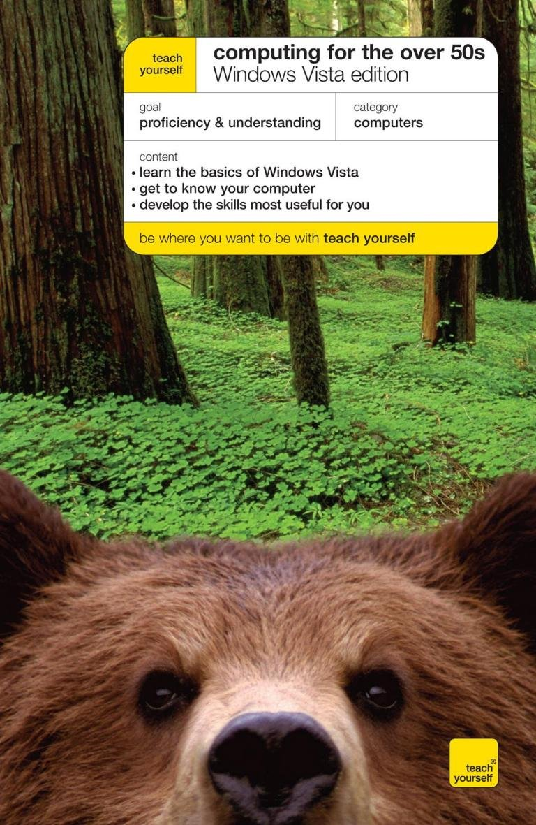 Teach Yourself Computing for the Over 50s Windows Vista Edition