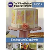 Wilton Student Guides Course 3 (English), Fodant and Gum Paste