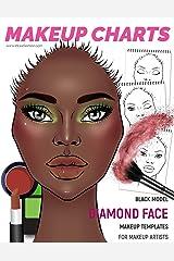 Makeup Charts - Face Templates for Makeup Artists: Black Model - DIAMOND face shape (Makeup Charts Workbook) Paperback