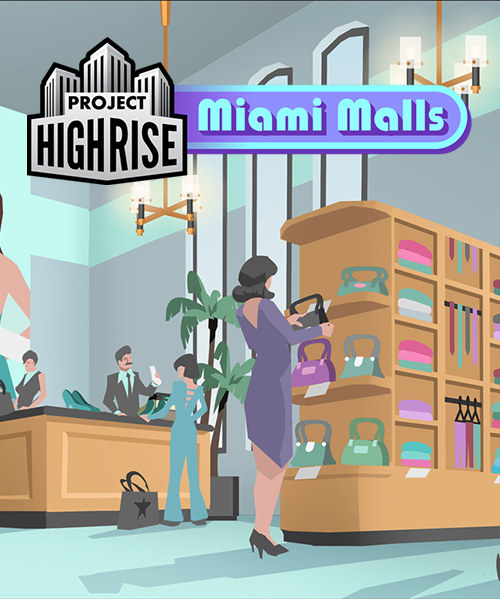 Project Highrise: Miami Malls [Online Game - Mall Miami Stores