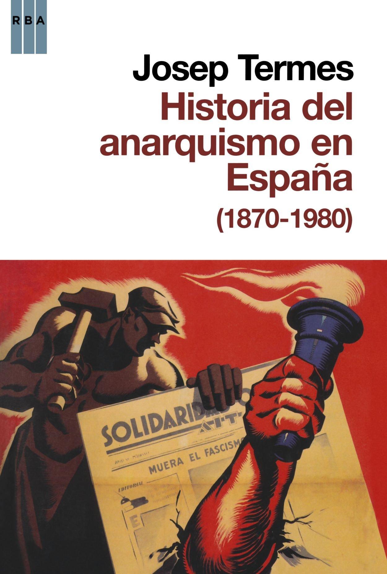 Historia del anarquismo en españa ENSAYO Y BIOGRAFIA: Amazon.es ...