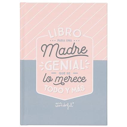 Mr Wonderful Woa08456es Libro Con Mensaje Para Una Madre Genial Que Se Lo Merece Todo Y Más